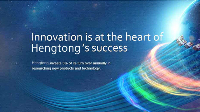 Innovation is at the heart of Hengtong's success